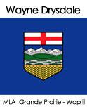 Wayne Drysdale,MLA Grande Prairie, Alberta